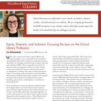 KQ Editorial Board Liaison Column: Equity, Diversity, and Inclusion: Focusing the Lens on the School Library Profession (Volume 49, No.4, pgs 8-9)