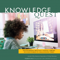 Volume 49, No.5 - Transforming Practice: School Library Success Stories in Challenging Times