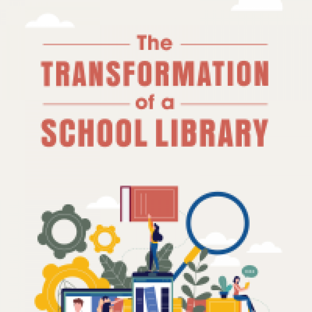 The Transformation of a School Library (Volume 49, No.5, pgs 32-37)