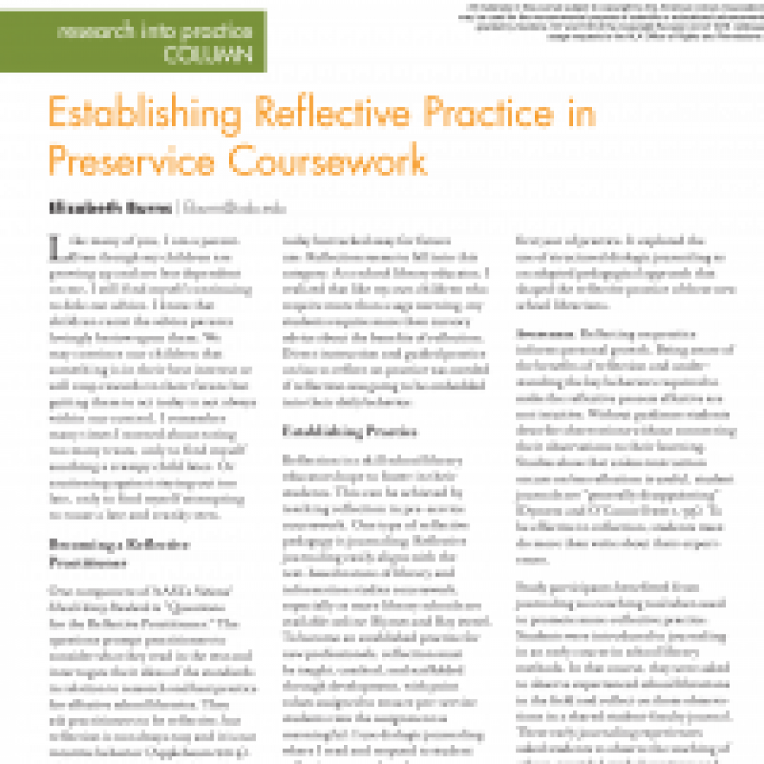 Research into Practice Column: Establishing Reflective Practice in Preservice Coursework (Volume 49, No.5, pgs 52-53)