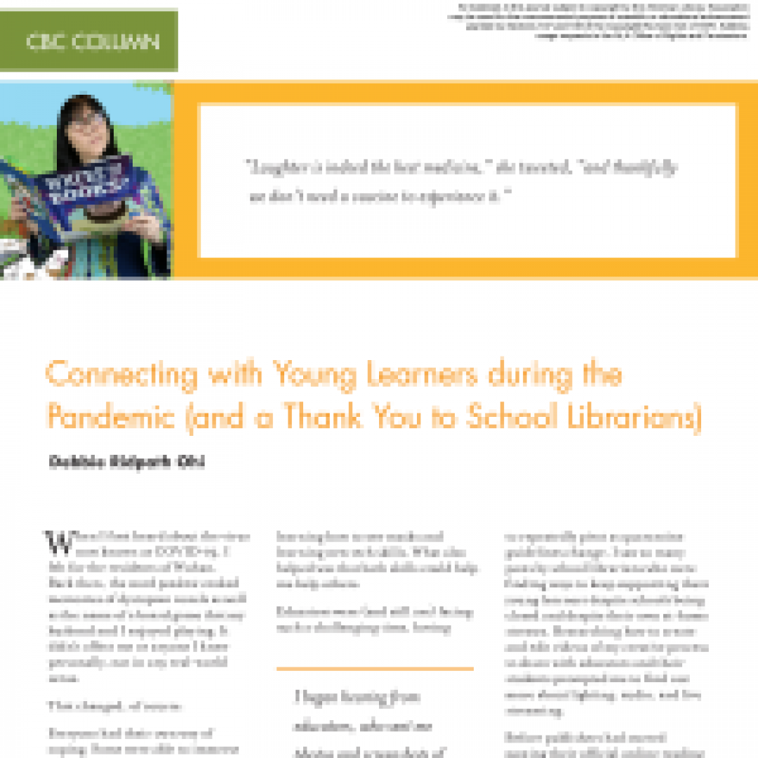 CBC Column Connecting with Young Learners during the Pandemic (and a Thank You to School Librarians) (Volume 49, No.5, pgs 54-56)