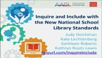Inquire and Include with the New National School Library Standards
