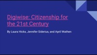 Digiwise: Citizenship for the 21st Century