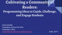 Cultivating a Community of Readers: Literary Programming Ideas to Cajole, Challenge, and Engage Students