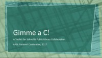 Gimme a C (for Collaboration!): A Toolkit for School and Public Library Collaboration
