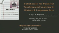 Collaborate for Powerful Teaching and Learning in History and Language Arts