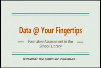 Data @ Your Fingertips: Formative Assessment for the School Library