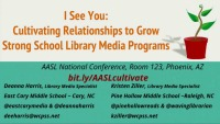 I See You: Cultivating Relationships to Grow Strong School Library Media Programs