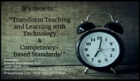 Transform Teaching and Learning with Technology and Competency-Based Standards!