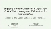 Engaging Student Citizens in a Digital Age: Critical Civic Literacy and Ten Questions for Change Makers