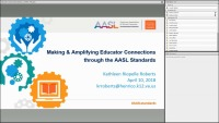 Making & Amplifying Educator Connections through the AASL Standards