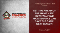 Getting Ahead of the Game – See How Fall Field Maintenance Can Save the Game Next Season