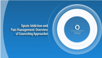 Opiate Addiction and Pain Management: Overview of Counseling Approaches