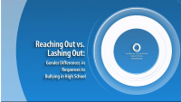 Reaching Out vs. Lashing Out: Gender Differences in Responses to Bullying in High School