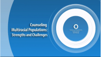 Counseling Multiracial Populations: Strengths and Challenges