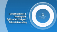 Key Ethical Issues in Working With Spiritual and Religious Values in Counseling