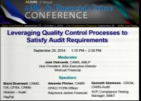 Leveraging Quality Control Processes to Satisfy Audit Requirements