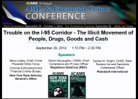 Trouble on the I-95 Corridor - The Illicit Movement of People, Drugs, Goods and Cash