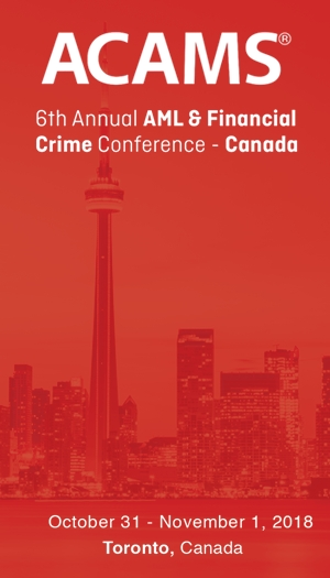 ACAMS 6th Annual AML & Financial Crime Conference - Canada