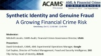 Synthetic Identity and Genuine Fraud: A Growing Financial Crime Risk