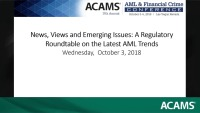 News, Views and Emerging Issues: A Regulatory Roundtable on the Latest AML Trends