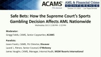 Safe Bets: How the Supreme Court's Sports Gambling Decision Affects AML Nationwide