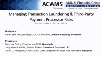 Managing Transaction Laundering and Third-Party Payment Processor Risks