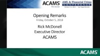 Opening Remarks and ACAMS and Thomson Reuters Joint Survey