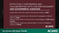 Effectively Partnering and Collaborating with Law Enforcement and Government Agencies