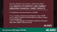 Developing Policies, Procedures and Models to Identify and Combat Emerging Financial Crime Threats