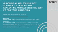 "Choosing an AML Technology Solution - A ""How To"" for Evaluating and Selecting the Best Fit for Your Institution"