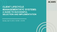 Client Lifecycle Management/KYC Systems: A Guide to Successful Selection and Implementation