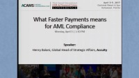What Faster Payments Means for AML Compliance - Presented by Accuity