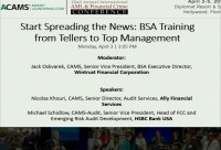 Start Spreading the News: BSA Training from Tellers to Top Management