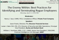 The Enemy Within: Best Practices for Identifying and Terminating Rogue Employees