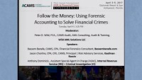 Follow the Money: Using Forensic Accounting to Solve Financial Crimes