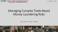 Managing Complex Trade-Based Money Laundering Risks