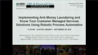 Implementing AML/KYC Managed Service Solutions Using Robotics Process Automation