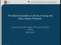The Bare Essentials of Life as a Young and Early Career Physician (no CME)