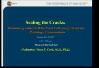 Sealing the Cracks: Monitoring Patients Who Need Follow-Up Based on Radiology Examinations