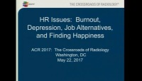 HR Issues: Burnout, Depression, Job Alternatives, and Finding Happiness
