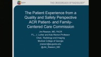 The Patient Experience from a Quality and Safety Perspective (Radiology Quality Officer Series)