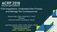 FDA Inspections: Understanding the Process and Managing the Consequences