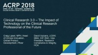 Clinical Research 3.0 - The Impact of Technology on the CR Professional of the Future