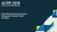 Cost-Effectiveness Analysis Alongside Clinical Trials: A Primer