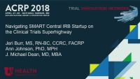 Navigating SMART Central IRB Startup on the Clinical Trials Superhighway