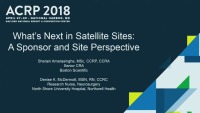 What's Next in Satellite Sites: A Sponsor and Site Perspective
