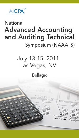 AICPA National Advanced Accounting and Auditing Technical Symposium 2011