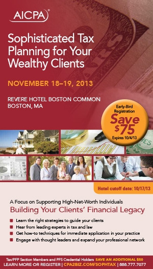 Sophisticated Tax Planning for Your Wealthy Clients 2013