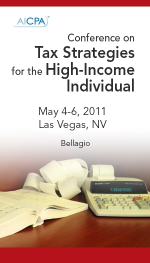 Conference on Tax Strategies for the High-Income Individual 2011 Virtual Sessions